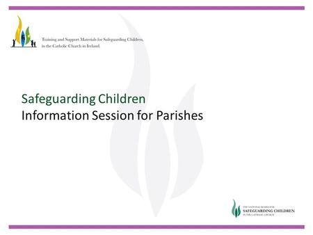 Safeguarding Children Information Session for Parishes.