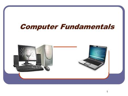 1 Computer Fundamentals. 2 What Is A Computer? An electronic device that receives data, processes data, stores data, and produces a result (output) Classified.