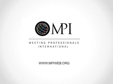WWW.MPIWEB.ORG. Presenter #1 Company name Title MPI chapter name.