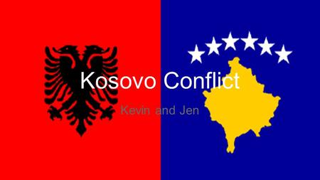 Kosovo Conflict Kevin and Jen. Kosovo Location Ethnic Groups Albanians: 92.9% of population -located mostly in the center and along east and west coasts.
