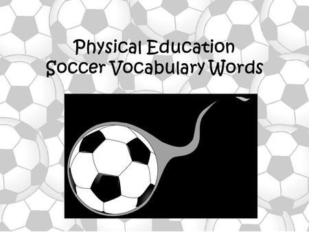 Soccer Vocabulary Words