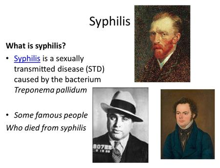 Syphilis What is syphilis?