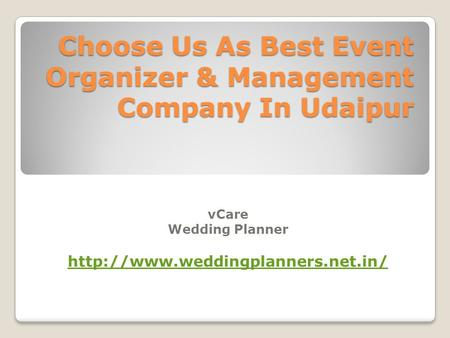 Choose Us As Best Event Organizer & Management Company In Udaipur vCare Wedding Planner