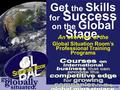 Get the Skills for Success on the Global Stage. An overview of the Global Situation Room's Professional Training Programs www.globalsitroom.com get get.