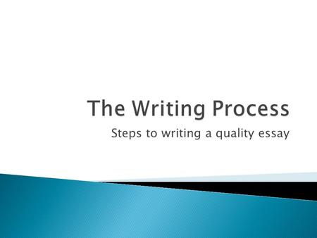 Steps to writing a quality essay. In other words, read and analyze it!  Underline the main idea  Circle the action verbs  Make sure you understand.