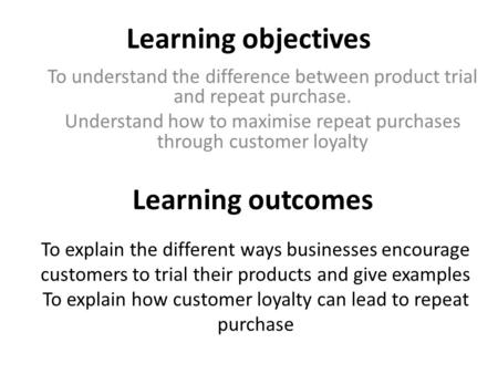 Learning objectives Learning outcomes