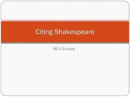 Citing Shakespeare MLA Format.