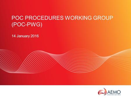 SLIDE 1 POC PROCEDURES WORKING GROUP (POC-PWG) 14 January 2016.