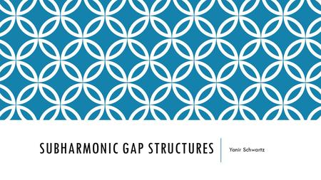 SUBHARMONIC GAP STRUCTURES Yanir Schwartz. INTRODUCTION 1.BCS Theory 2.Andreev Reflection 3.BKT Model 4.Subharmonic Gap Structures 5.Multiple Andreev.