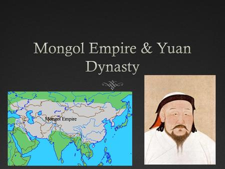 Essential Question 1Essential Question 1  How did the Mongols build a vast empire that stretched from Europe to China?  They had strong leaders, a disciplined.