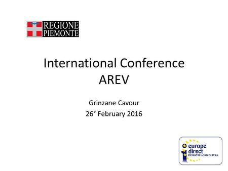 International Conference AREV Grinzane Cavour 26° February 2016.