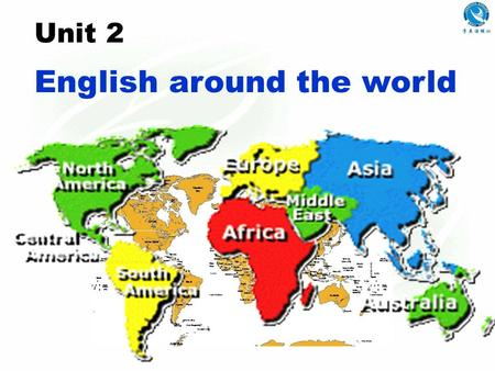 Unit 2 English around the world Read the explanation and speak out the word it explains.