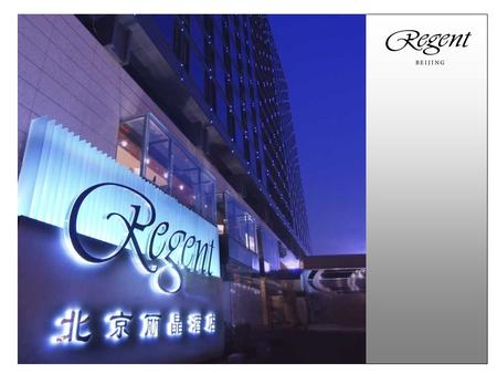 Encompassing Modern Luxury and Traditional Chinese Charm Regent Beijing.