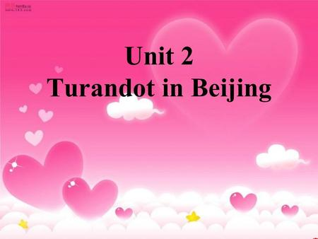 Unit 2 Turandot in Beijing. 1.Have you seen any of Zhang Yimou's films? Do you like them? Why or why not? 2.What else has Zhang Yimou directed besides.