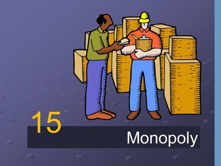 Monopoly 15. Monopoly A firm is considered a monopoly if... it is the sole seller of its product. it is the sole seller of its product. its product does.