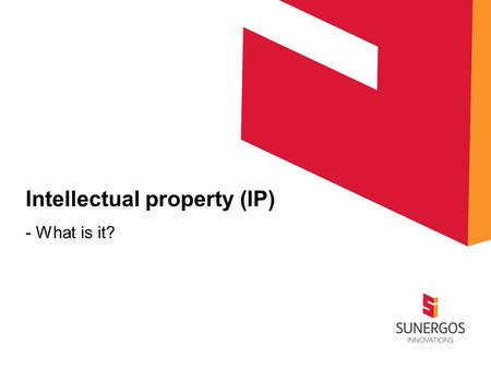 Intellectual property (IP) - What is it?. Intellectual property (IP) Refers to creations of the mind, such as inventions; literary and artistic works;
