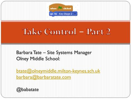Barbara Tate – Site Systems Manager Olney Middle School:  @babatate.
