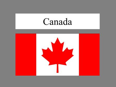 Canada. Basic information: Capital city: Ottawa Largest city: Toronto Population: 33,000,000 Area: 9,980,000 km 2 Official languages: English and French.