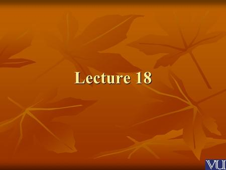 Lecture 18. Becoming a Leader Theories of Leadership.