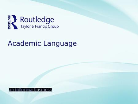 Academic Language. Table of Contents Early Experiences Social Language and Context Purposesof Language Functions Forms Discourse and Syntax Brick-and-Mortar.