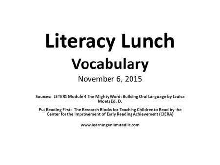 Literacy Lunch Vocabulary November 6, 2015