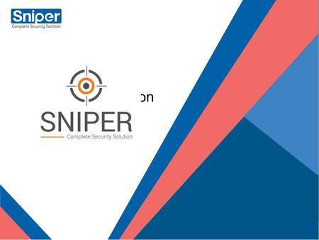 Sniper Corporation. Sniper Corporation is an IT security solution company that has introduced security products for the comprehensive protection related.