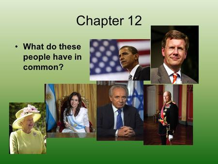 Chapter 12 What do these people have in common?. Article II Name 3 provisions in the Article that confused, intrigued, or caused you to have more questions.