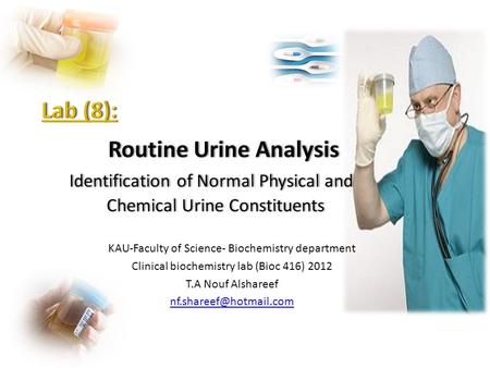 KAU-Faculty of Science- Biochemistry department Clinical biochemistry lab (Bioc 416) 2012 T.A Nouf Alshareef