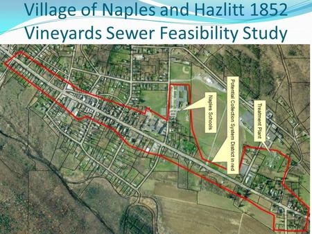 Village of Naples and Hazlitt 1852 Vineyards Sewer Feasibility Study.