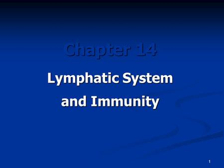 1 Chapter 14 Lymphatic System and Immunity. 2  Introduction A.The lymphatic system is comprised of a network of vessels that transport body fluids, the.