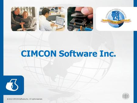 © 2013 CIMCON Software, Inc. All rights reserved. CIMCON Software Inc.