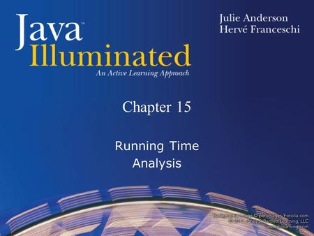 Chapter 15 Running Time Analysis. Topics Orders of Magnitude and Big-Oh Notation Running Time Analysis of Algorithms –Counting Statements –Evaluating.