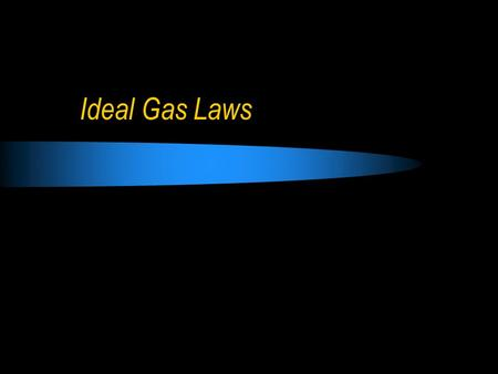 Ideal Gas Laws. Pressure is defined as force per unit area  The fundamental (S.I.) unit for pressure is the Pascal (Pa), (1Pa = 1N/m 2 ).  Normal (or.