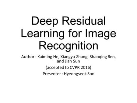 Deep Residual Learning for Image Recognition
