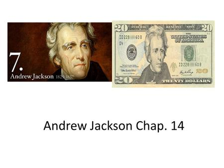 Andrew Jackson Chap. 14. The Inauguration Section 14.2 Jackson's inauguration was a vast change from the days of Washington's. An inauguration for the.