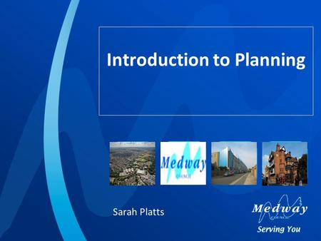Introduction to Planning Sarah Platts. A plan-led system Two parts of planning: policy making and determination of planning applications; The planning.