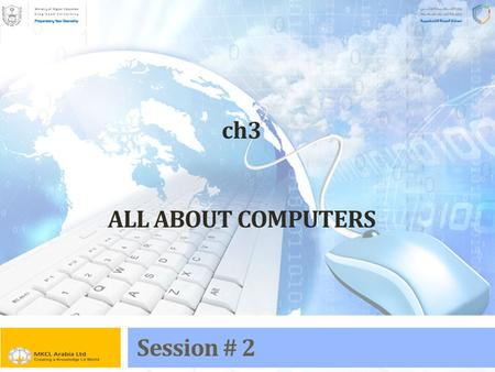 Ch3 ALL ABOUT COMPUTERS Session # 2. OBJECTIVES In this Session we will discuss about  Computer Components (The Software)  The definition of Software.