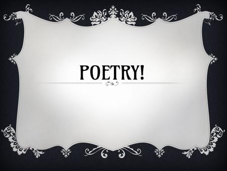 POETRY!. ACROSTIC POEMS ❖ 1. Pick a topic to write about. ❖ 2. Write a word related to your topic vertically. ❖ 3. Brainstorm words or phrases that describe.