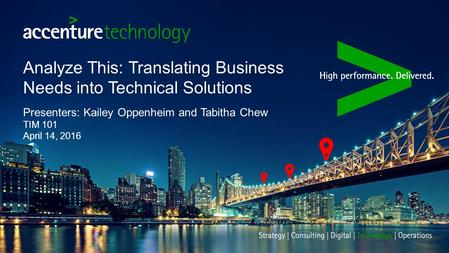 Analyze This: Translating Business Needs into Technical Solutions