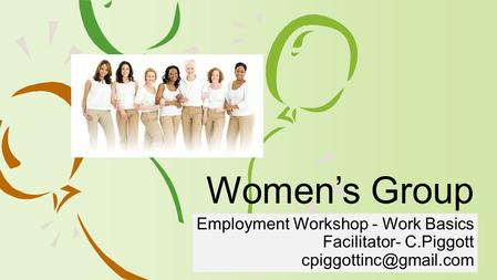 Employment Workshop - Work Basics Facilitator- C.Piggott Women's Group.