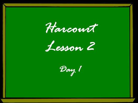Harcourt Lesson 2 Day 1. Free powerpoint template: www.brainybetty.com 2 Listening Comprehension You will listen to a biography, a true story about the.