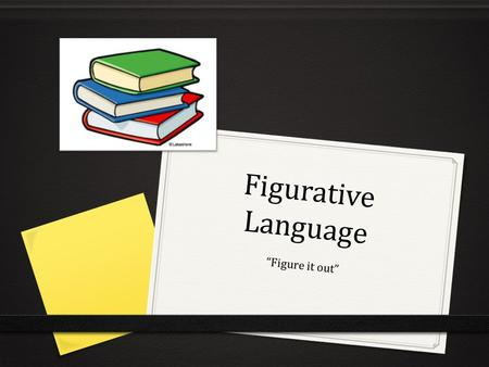 "Figurative Language ""Figure it out""."