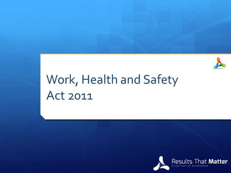 "Work, Health and Safety Act 2011. Application of Act  ""This Act binds all persons including the State and, so far as the legislative power of the Parliament."