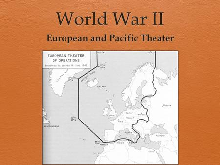 The European Theater War in Europe (Early Period) a.Sept. 1, 1939: Germany invaded Poland with blitzkrieg attack (WWII begins) i. France & Great Britain.