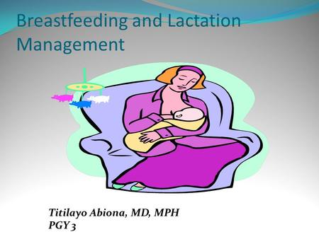 Breastfeeding and Lactation Management