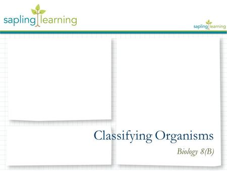 Classifying Organisms Biology 8(B). Levels of Taxonomy Kingdom Phylum Class Order Family Genus Species.
