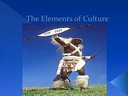  Culture is the way of life of a group of people who share similar beliefs and customs.