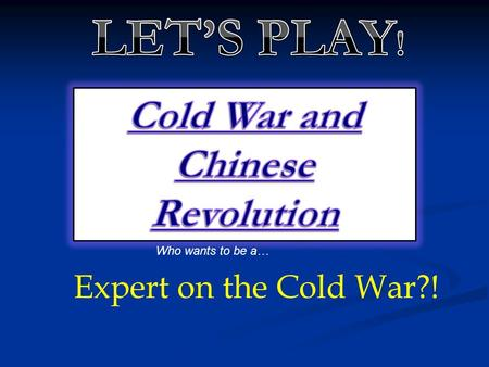 Who wants to be a… Expert on the Cold War?! Which statement describes the economic history of Japan since World War II? A: Japan has withdrawn from the.