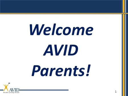 1 Welcome AVID Parents!. Advancement Via Individual Determination Lisa Bader/AVID Coordinator.