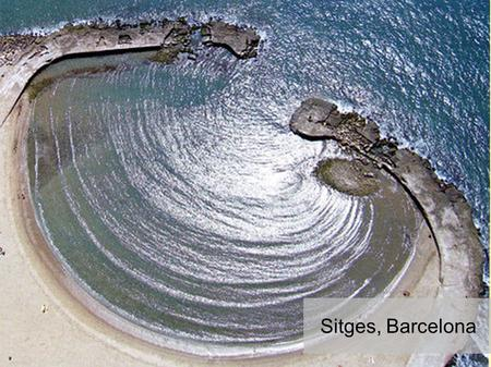 Sitges, Barcelona. What's expected for today By the end of this lesson, you should be able to: Explain how headlands and bays are formed with the help.